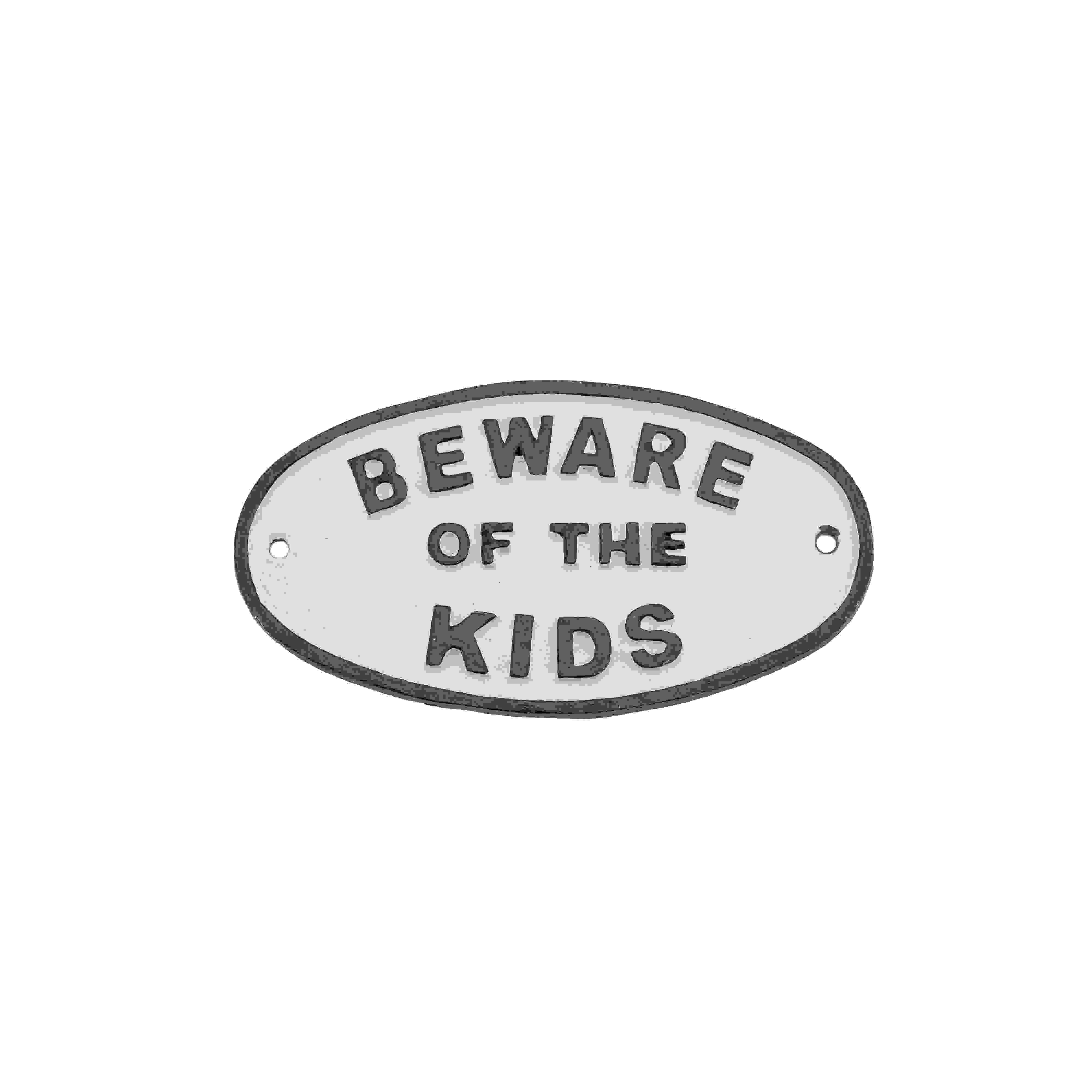 SIGN - BEWARE OF THE KIDS