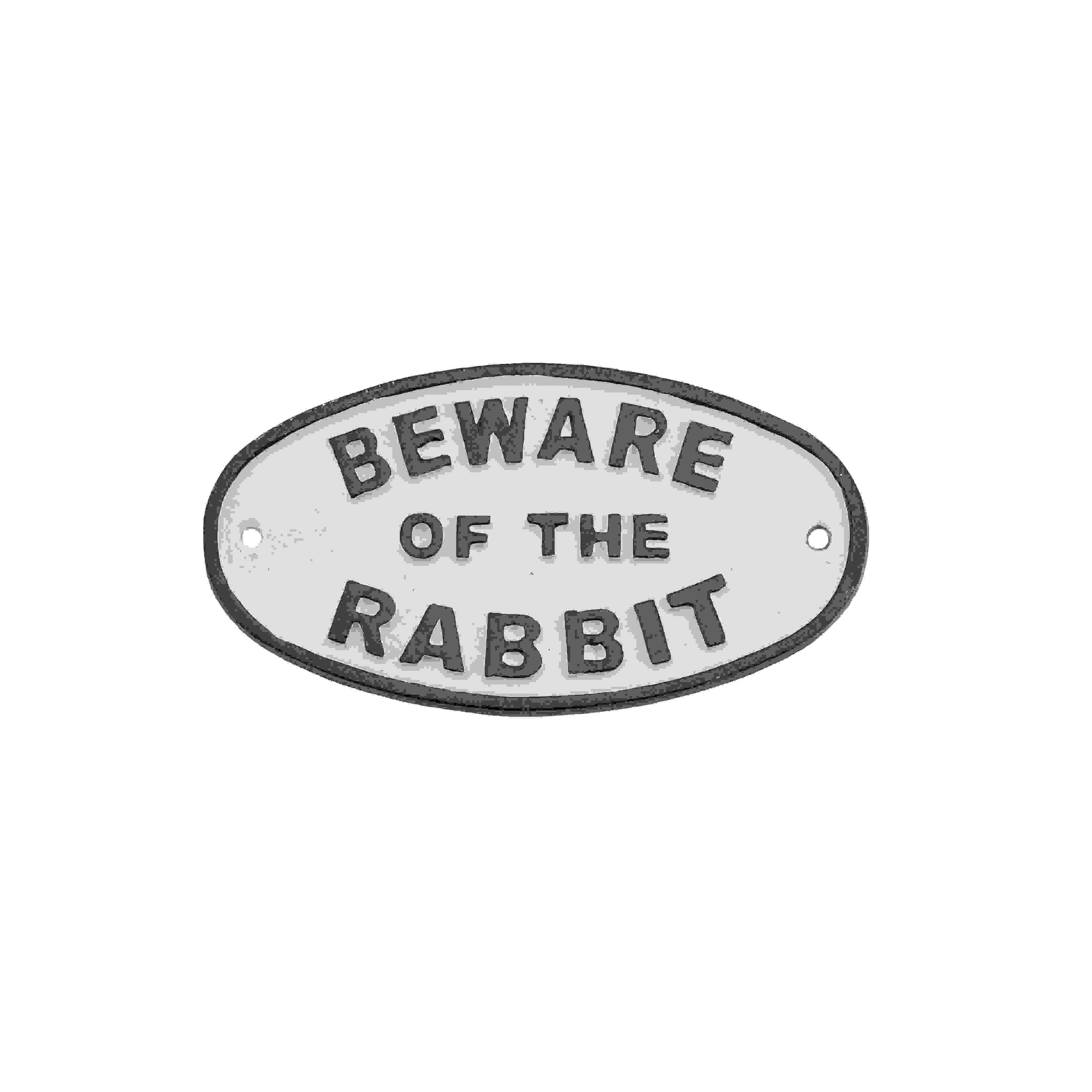 SIGN BEWARE OF THE RABBIT