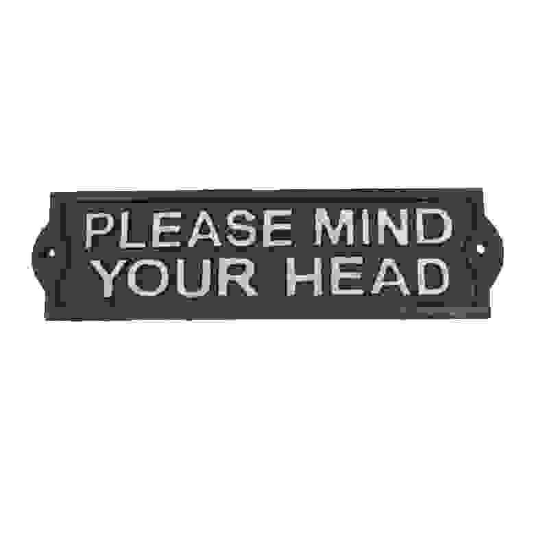 SIGN - PLEASE MIND YOUR HEAD