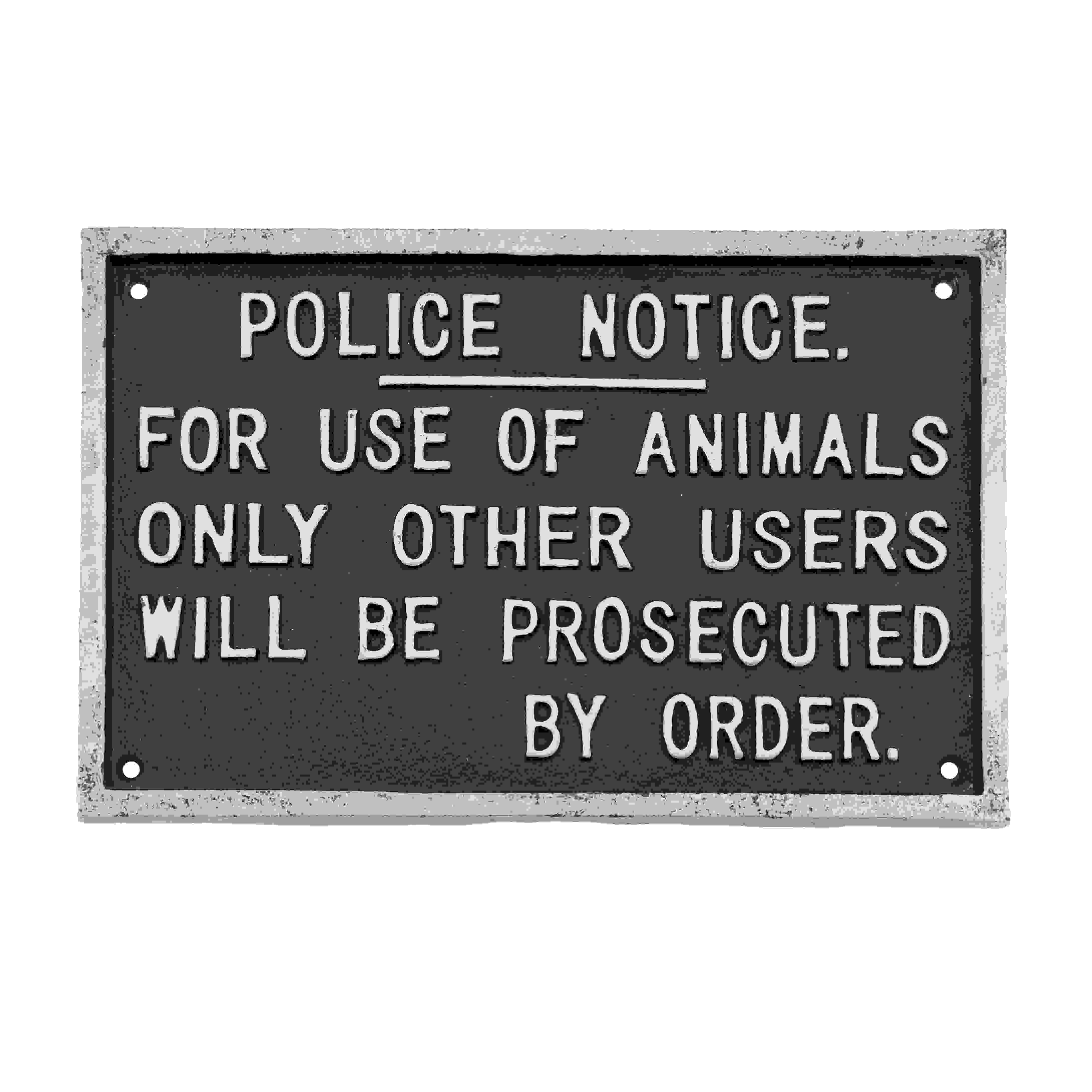 SIGN POLICE NOTICE
