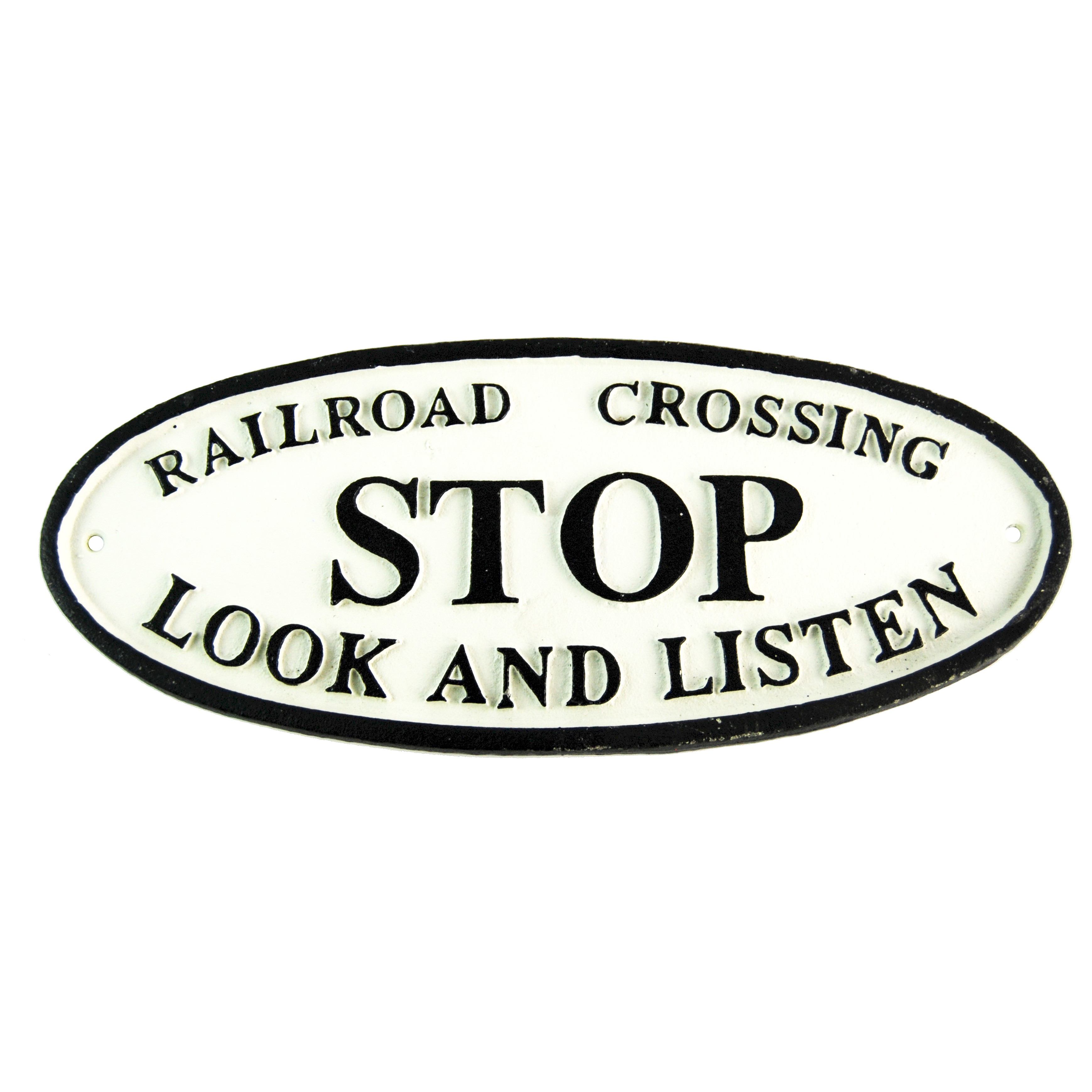 SIGN- STOP LOOK AND LISTEN